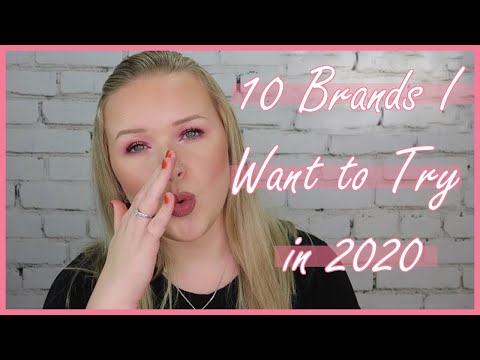 BRANDS I WANT TO TRY IN 2020 | Avantvous