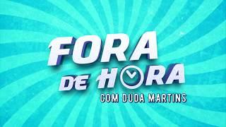 Fora de Hora - em 1 Minuto - 29/03/2019