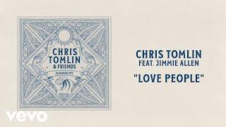 Chris Tomlin Love People