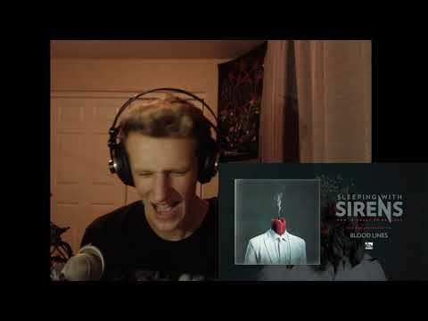 Metal Vocalist Reacts to Bloodlines by Sleeping with Sirens