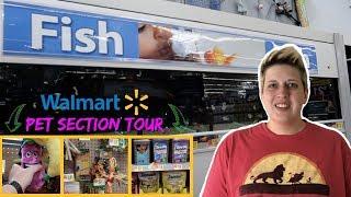 WALMART PET SUPPLIES TOUR | Walmart Sells Fish?