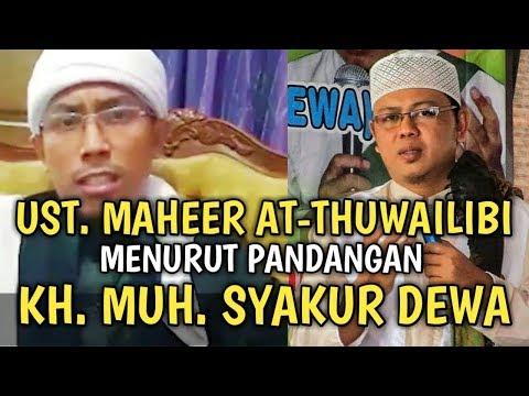 Ustadz Maheer At-thuwailibi Menurut Gus Dewa Yang Suka Mencaci Maki