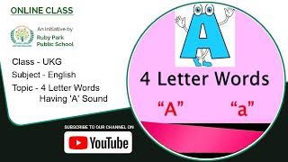 UKG | English Subject for Kids | 4 Letter Words Having 'A' Sound | Ruby Park Public School Thumbnail