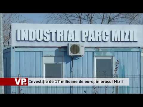 Investiție de 17 milioane de euro, în orașul Mizil
