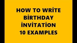 How to Write Birthday İnvitation