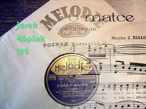"""""""Pieśń o matce"""" -  Stare polskie tango (45 !)"""