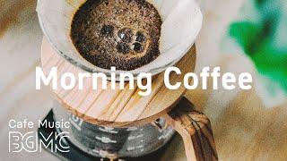 Morning Coffee: Monday Morning Bossa Jazz - Fresh Coffee JAZZ Playlist at Home