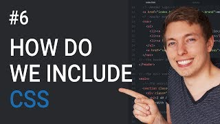6: How Do We Include CSS In Our HTML   Basics Of CSS   Learn HTML and CSS   HTML Tutorial