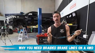 Why you need braided brake lines in your 4WD