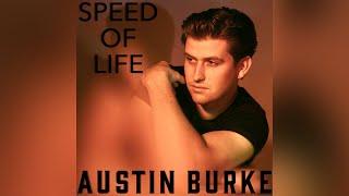 Austin Burke Speed Of Life