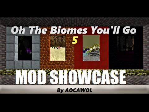 [Mod Showcase] Oh The Biomes You'll Go 5 by AOCAWOL