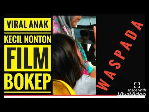 Sebelum Nonton Video Anak Kecil Lihat BokeP, Tonton dulu Video Pembukanya !