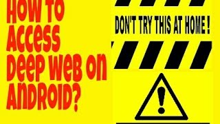 How to enter the deep web by justalexhalford most popular videos how to access the deep web on android ccuart Choice Image