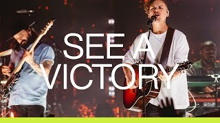 See A Victory | Live | Elevation Worship