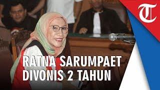 Video Detik-detik Ratna Sarumpaet Divonis 2 Tahun Penjara