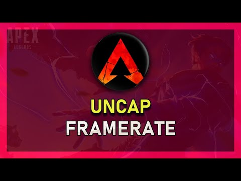 Apex Legends - How To Uncap Frames per Second (+144 FPS)