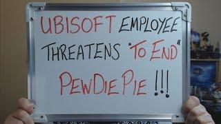 UBISOFT Employee Threatens
