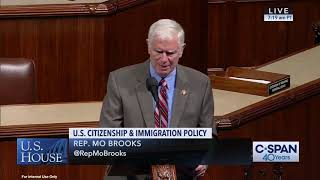 Rep. Brooks House Floor Speech: Illegal Alien Amnesty Begets More Lawlessness