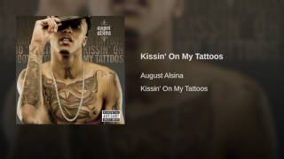 Kissin' On My Tattoos