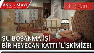 Aşk ve Mavi 41.Bölüm - Cemal, Safiye'nin odasına girmeyi başarıyor!