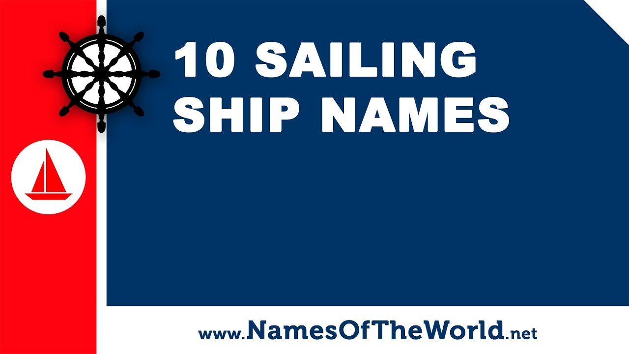 10 sailing names names - the best names for your boat - www.namesoftheworld.net