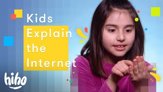 100 Kids Explain the Internet | HiHo Kids
