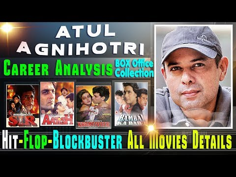 Atul Agnihotri Box Office Collection Analysis Hit and Flop Blockbuster All Movies List.