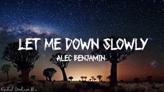 Alec Benjamin - Let Me Down Slowly (Lyrics) - YouTube