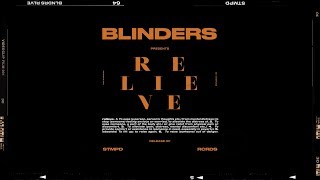 Blinders - Relieve (Official Video)