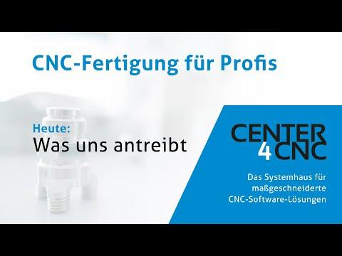Center4CNC - Was uns antreibt - das Systemhaus für maßgeschneiderte CNC-Software-Lösungen
