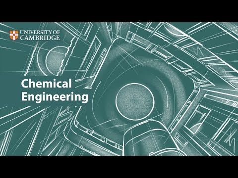 Chemical Engineering at Cambridge - YouTube