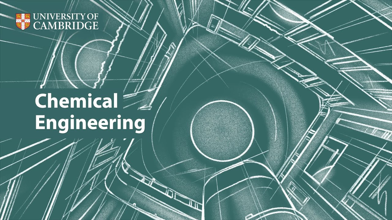 Chemical Engineering at Cambridge