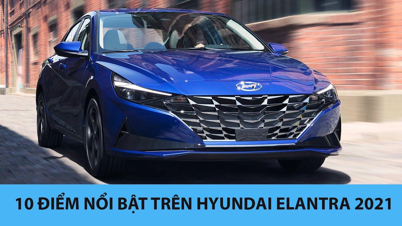 Hyundai Elantra 2021 khiến đối thủ như Civic, Mazda 3 phải LO SỢ