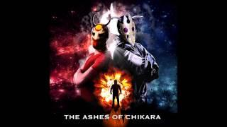 The Ashes of CHIKARA Soundtrack - So Far So Good