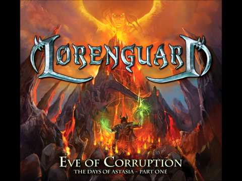 Lorenguard - Eve of Corruption