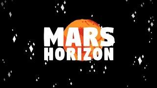 MARS HORIZON - La Bande Annonce