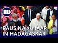 Tienduizenden mensen bij bezoek paus aan Madagaskar | NU.nl