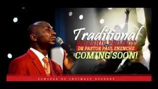 Live Traditional Worship By Dr Paul Enenche