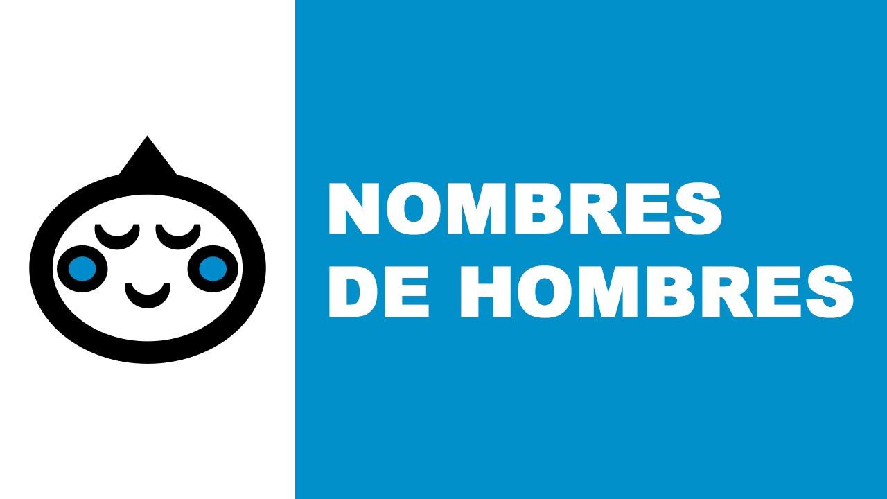 Nombres de hombres - los mejores nombres de bebés - www.nombresparamibebe.com