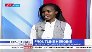 Health Digest:Frontline Heroine: DR. Kariuki offers free maternal emergency services; president Uhur