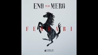 Eno Ft. Mero   Ferrari (Chris Faker Remix)