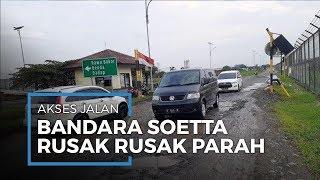 Penampakan Akses Jalan Perimeter Utara Bandara Soetta, Rusak Parah dan Banyak Genangan