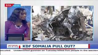 Why KDF is pulling out from Somali bases