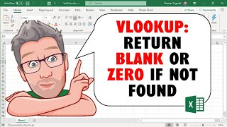 VLOOKUP:  IF VALUE NOT FOUND Return BLANK or ZERO