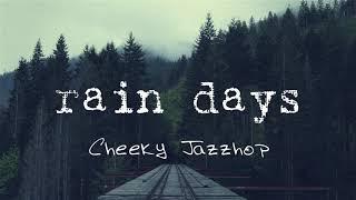 Rain Days [Instrumentals / lofi / chill]