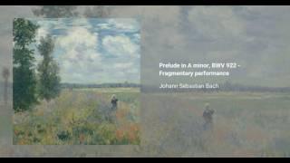 Prelude in A minor, BWV 922