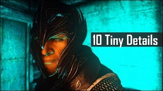 Skyrim: Yet Another 10 Tiny Details You May Still Have Missed in The Elder Scrolls 5 (Part 16)