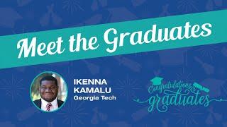 Meet the Graduates - Ike Kamalu