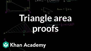 Triangle area proofs | Perimeter, area, and volume | Geometry | Khan Academy