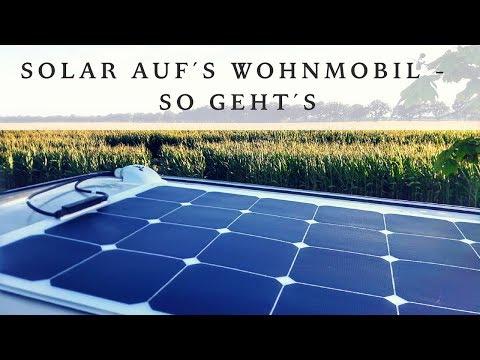 Unser Womo bekommt eine Solaranlage - Tipps und Tricks vom Fachmann